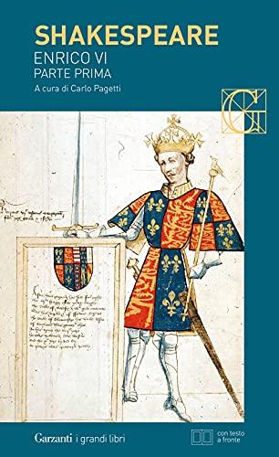 Enrico VI, parte prima. Testo inglese a fronte (Vol. 1)