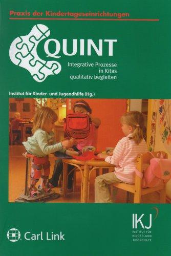 Quint: Integrative Prozesse in Kitas qualitativ begleiten