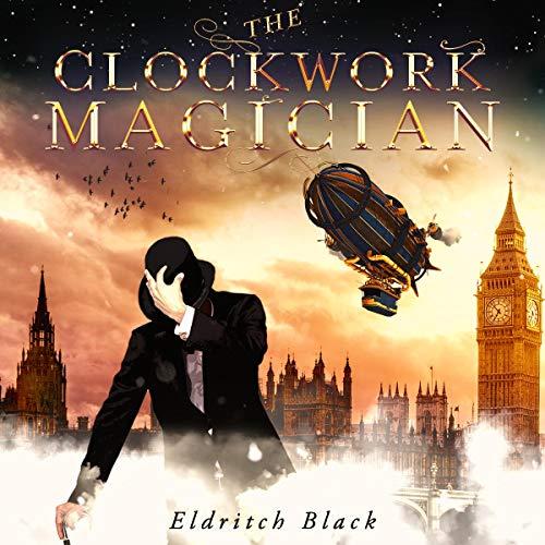 The Clockwork Magician audiobook cover art