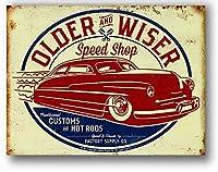 アメリカ雑貨 ホットロッド OLDER & WISER 50's SPEED SHOP レトロ調 アメリカンブリキ看板 サインプレート ティンサイン メタルプレート ガレージ ポスター 看板 おしゃれ カフェ バー 店舗 インテリア