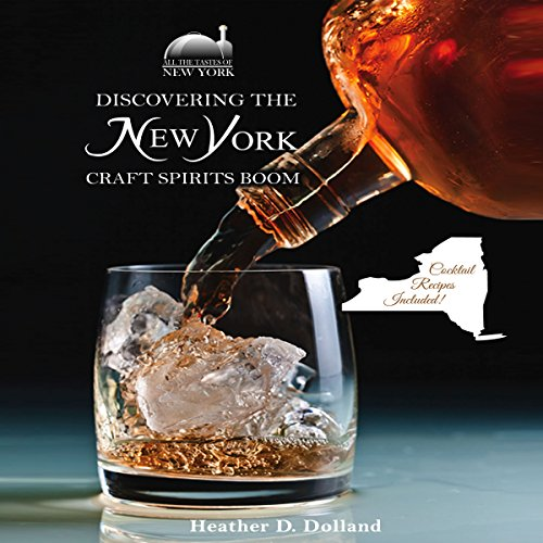 Discovering the New York Craft Spirits Boom audiobook cover art