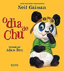 O dia de Chu por [Neil Gaiman, Adam Rex, Ana Bergin]