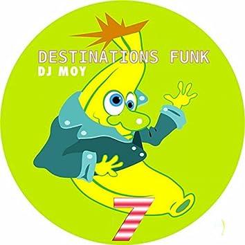 Destinations Funk, Pt. 7