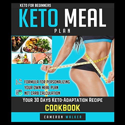 Keto for Beginners: Keto Meal Plan audiobook cover art