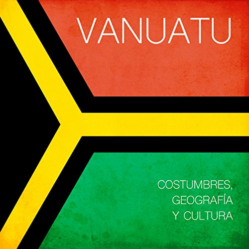 Vanuatu [Spanish Edition]     Costumbres, geografía y cultura [Vanuatu: Geography, Customs and Culture]              By:                                                                                                                                 Online Studio Productions                               Narrated by:                                                                                                                                 uncredited                      Length: 23 mins     Not rated yet     Overall 0.0