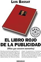 El libro rojo de la publicidad: (Ideas que mueven montañas