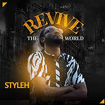 Revive the World