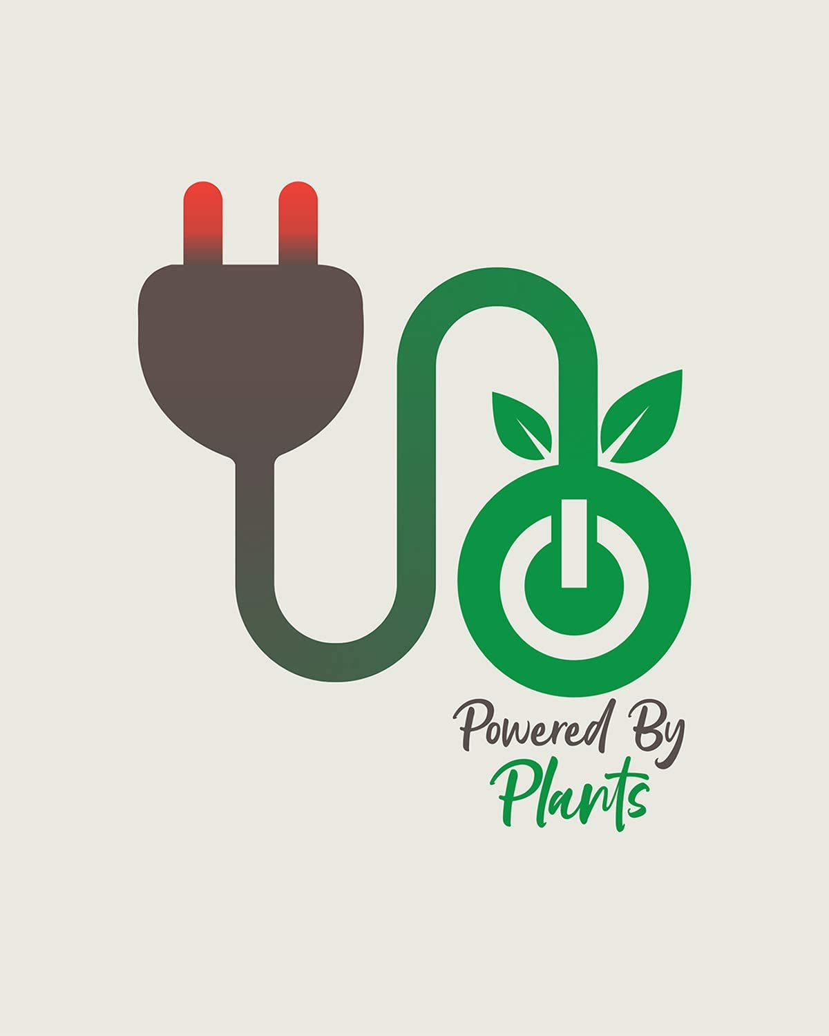 Powered By Plants - 8x10 Unframed Vegan and Vegetarian Pun Wall Decor Art Print on a Grey Background - Great Funny Gift for Vegetarians, Vegans and Plant-Based Eaters