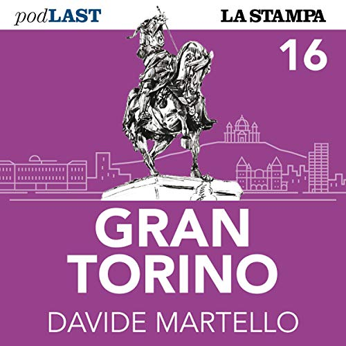 La quarantena a Torino (Gran Torino 16) copertina