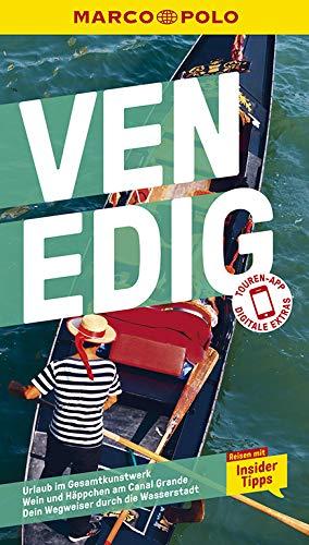 MARCO POLO Reiseführer Venedig: Reisen mit Insider-Tipps. Inkl. kostenloser Touren-App