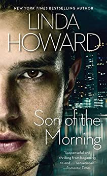 Son of the Morning (Pocket Books Romance) by [Linda Howard]