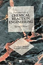 Fundamentals of Chemical Reaction Engineering (Second Edition)