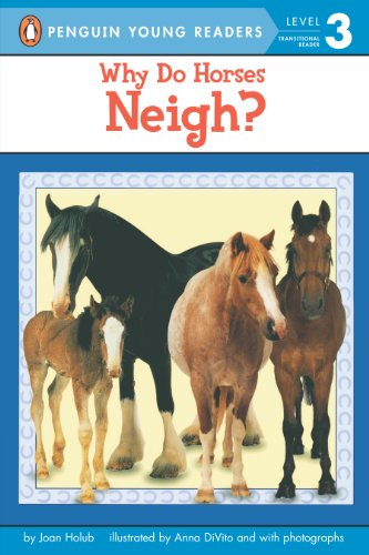 Why Do Horses Neigh? (Penguin Young Readers, Level 3) (English Edition)