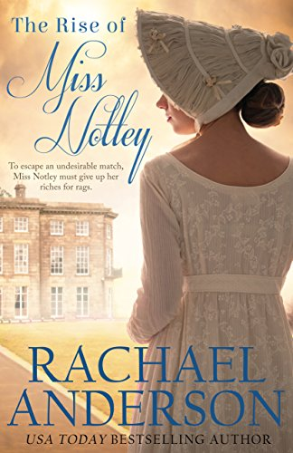 The Rise of Miss Notley (Tanglewood Book 2) by [Rachael Anderson]