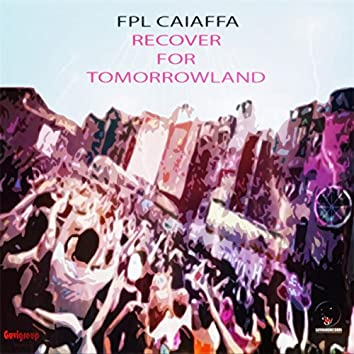 Recover For Tomorrowland