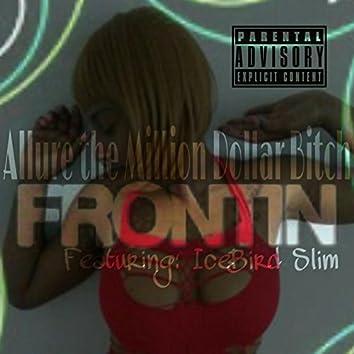 Frontin (feat. IceBird Slim & DJ da West)