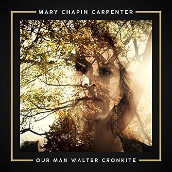 Our Man Walter Cronkite
