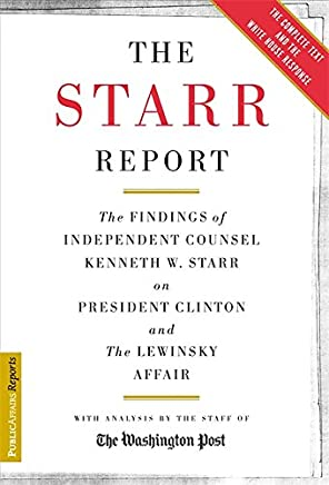 The Starr Report Disrobed