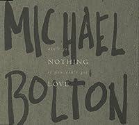 Ain't got nothing if you ain't got love [Single-CD]