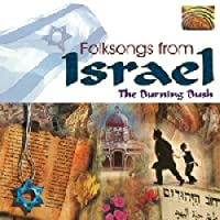 Folksongs From Israel by Burning Bush (2000-01-01)