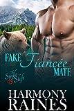 Fake Fiancée Mate (The Single Shift Book 2)