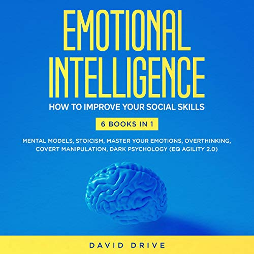 Emotional Intelligence: How to Improve Your Social Skills audiobook cover art