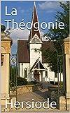 La Théogonie - Format Kindle - 1,03 €