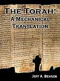 The Torah: A Mechanical Translation - Jeff A. Benner