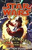 Star Wars™ - Luke Skywalker und die Schatten von Mindor
