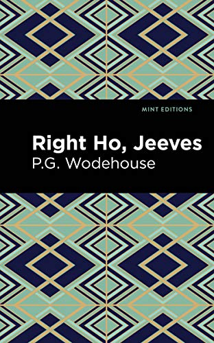 Right Ho, Jeeves (Mint Editions) (English Edition)