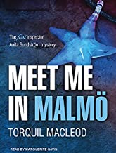 Meet Me in Malmö: The First Inspector Anita Sundstrom Mystery (Inspector Anita Sundström, 1)