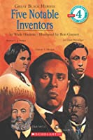 Five Notable Inventors (Hello Reader! Level 4: Great Black Heroes)