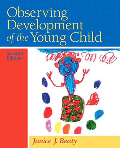 Observing Development of the Young Child (7th Edition)