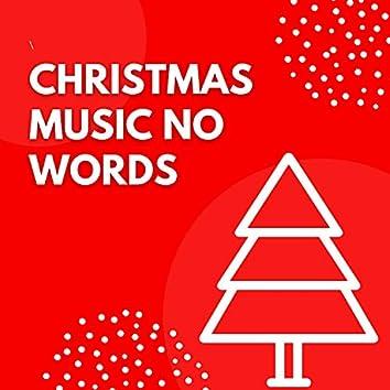 Christmas Music No Words