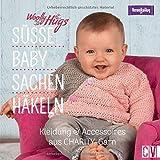 Woolly Hugs Baby-Sachen häkeln. Kleidung & Accessoires aus CHARITY-Garn von Veronika Hug. Mit zahlreichen Anleitungen um niedliche Babykleidung zu häkeln.