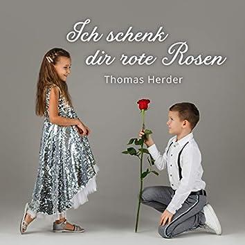 Ich schenk dir rote Rosen (Single Version)