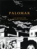 Palomar: The Heartbreak Soup Stories, A Love and Rockets Book