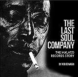 The Last Soul Company: The Malaco Records Story (English Edition)