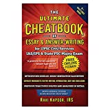 UPSC Civil Service IAS-IPS, IES and State PSC Main Exam Preparation, CSE,CAPF,UPPSC Essay and Answer-Writing Cheatbook| A complete deep-dive and code-cracking knowledge bank for Essay & Answer Writing | Ultimate Cheatbook by IRS Ravi Kapoor