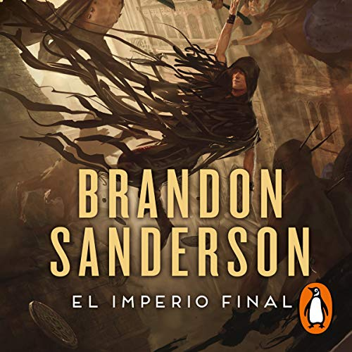 El imperio final (Nacidos de la bruma 1) [The Final Empire (Mistborn 1)] cover art