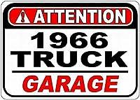 金属サイン1966 66シボレートラック注意ガレージ錫通り徴候