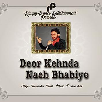 Deor Kehnda Nach Bhabiye