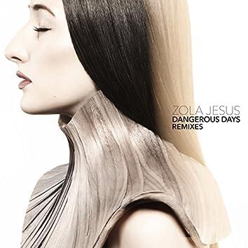 Dangerous Days Remixes
