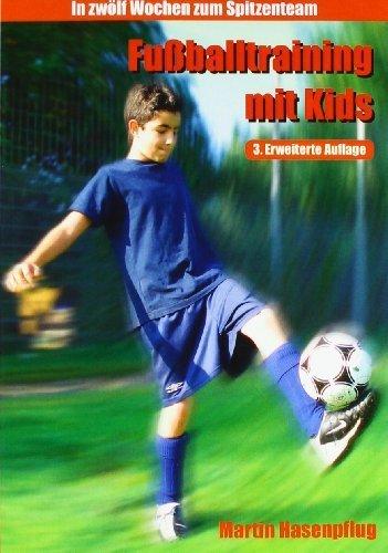 Fußballtraining mit Kids (German Edition) by Martin Hasenpflug(2009-12-10)