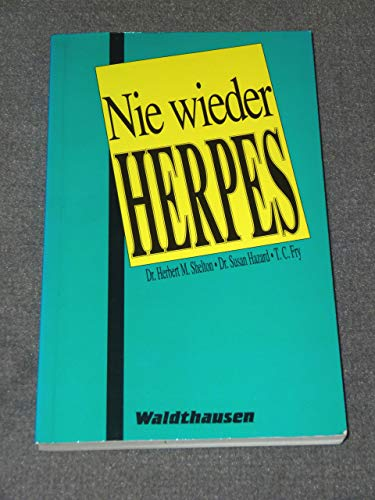 Nie wieder Herpes!