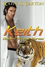 Keith (Golden Streak Series) (Volume 6) by Kathi S Barton (2015-01-21)