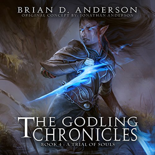The Godling Chronicles: A Trial of Souls, Book 4 audiobook cover art
