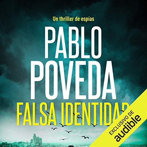 Falsa Identidad: Un thriller de espías (Serie Dana Laine, Libro 1)