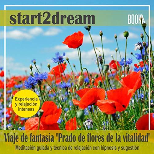 """Meditación Guiada """"Prado de Flores de la Vitalidad"""" audiobook cover art"""