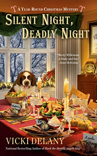 Silent Night, Deadly Night (A Year-Round Christmas Mystery Book 4)